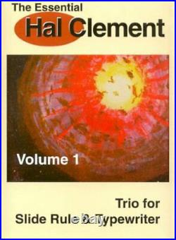 ESSENTIAL HAL CLEMENT VOLUME 1 TRIO FOR SLIDE RULE & Hardcover BRAND NEW