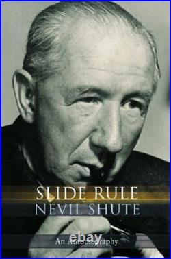SLIDE RULE By Nevil Shute BRAND NEW