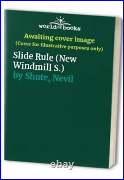 Slide Rule (New Windmill S.) by Shute, Nevil Book The Cheap Fast Free Post