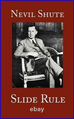 Slide Rule The Autobiography of an Engineer (Hardback or Cased Book)